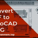 Download AutoDWG PDF to DWG Converter 2020 / Portable